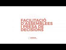 Facilitació d'assemblees i presa de decisions. Sessió 1