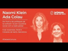 """Naomi Klein i Ada Colau """"Fer front a les polítiques de la confusió i la por"""""""